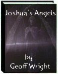 Joshua's Angels by Geoff Wright