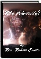 Why Adversity by Rev. Robert Coutts